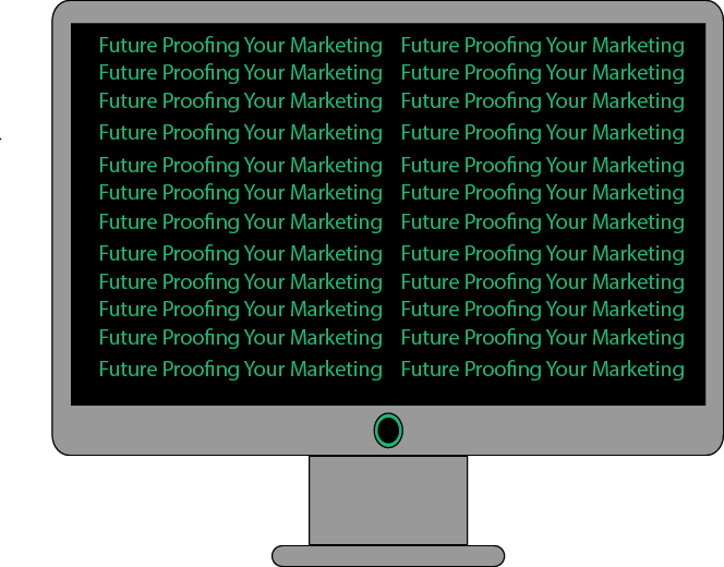 Future-Proofing Your Marketing